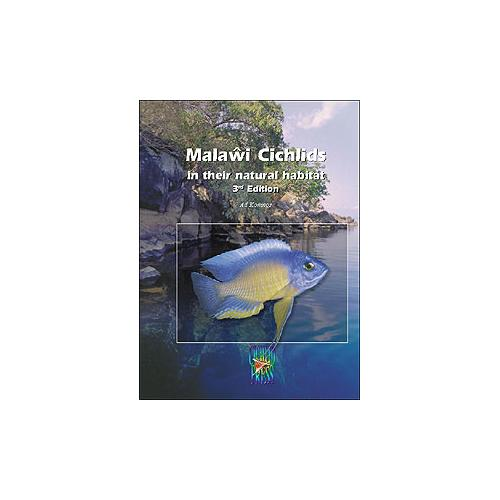 Malawi Cichlids in their Natural Habitat [3rd ed]