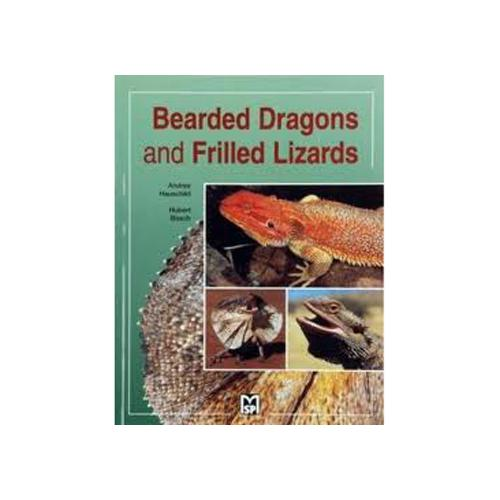 Bearded Dragons and Frilled Lizards [Softcover]