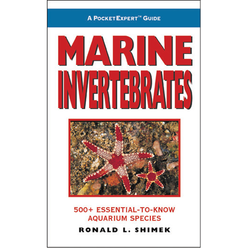 Marine Invertebrates, A Pocket Expert Guide by Ronald L. Shimek [Soft-Cover]